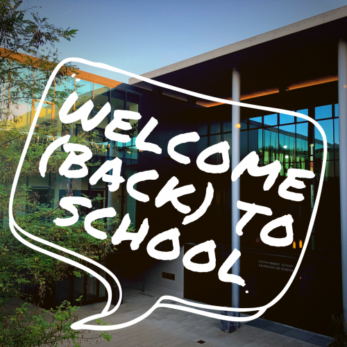 Welcome (back) to school